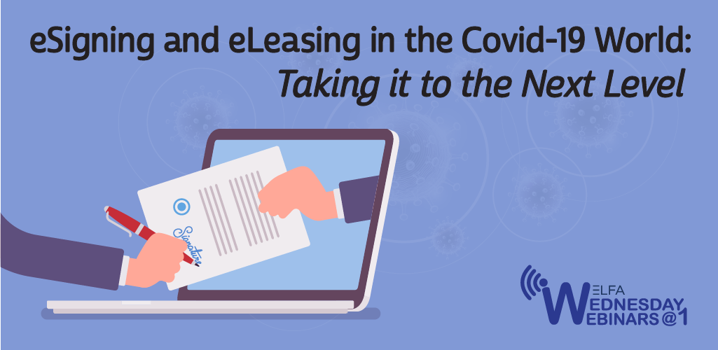 Web Seminar: eSigning and eLeasing in the Covid-19 World: Taking it to the Next Level